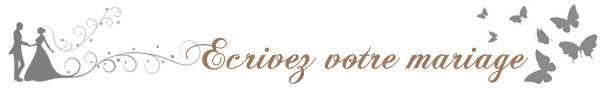 Ecrivez votre mariage