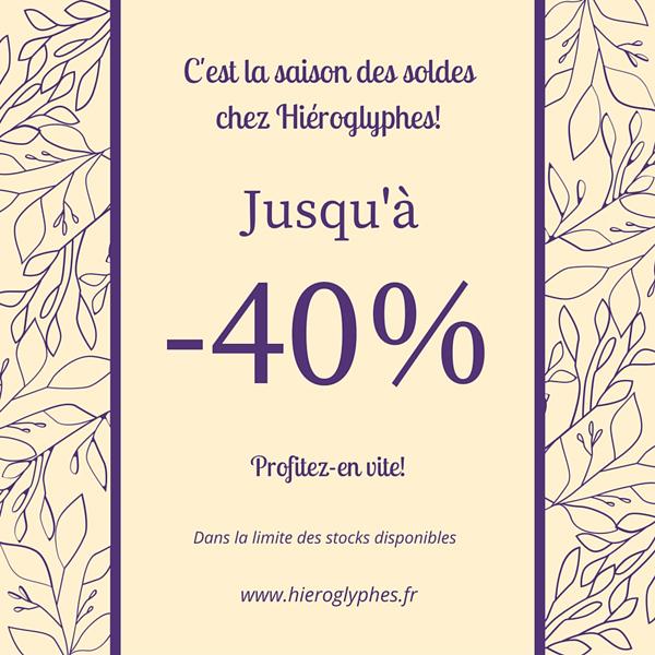 Jusqu'à -40% sur la boutique Hiéroglyphes
